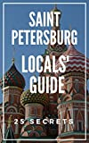 Saint Petersburg 25 Secrets - The Locals Travel Guide  to St Petersburg (Russia) 2019