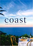 Coast: Seaside Recipes from Australia s Leading Chefs