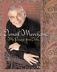 Ismail Merchant- My Passage from India