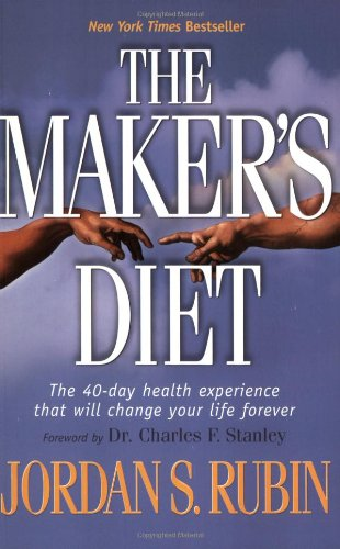 The Maker's Diet (Diet Makers The)