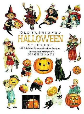Old-Fashioned Halloween Stickers: 67 Full-Color Pressure-Sensitive Designs (Dover (Old Fashioned Halloween Stickers)