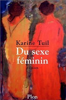 Du sexe féminin par Tuil