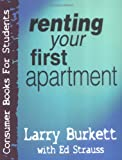Renting Your First Apartment (Consumer Books for College Students)