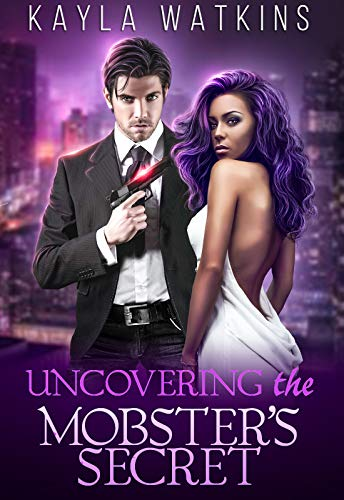 Uncovering the mobster's secret: A BWWM Romance