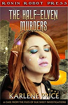 The Half-Elven Murders by [Price, Karlene]