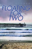 Floating for Two, Brian Hronek, 0595324320