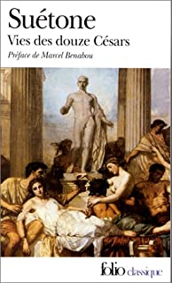 Vies des douze Césars, Suétone (0069?-0126?)