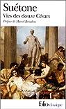 Vies des douze Césars par Suétone