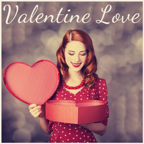 Valentine Love: The Very Best Romantic Piano Music for Her ()