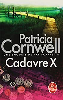 Cadavre X par Cornwell