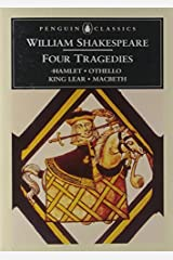William Shakespeare: Four Tragedies: Hamlet, Othello, King Lear, and Macbeth (Penguin Classics) by William Shakespeare(1995-04-01) Unknown Binding