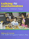 img - for Talking Mathematics: Supporting Children's Voices by Rebecca B. Corwin (1995-11-06) book / textbook / text book