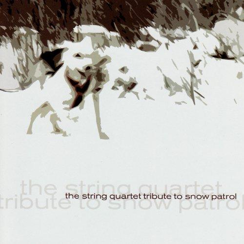 The String Quartet Tribute To Snow Patrol By Vitamin