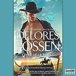 Lone Star Blues: Cowboy Heartbreaker (A Wrangler's Creek Novel) | Delores Fossen
