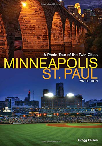Minneapolis-St. Paul: A Photo Tour of the Twin Cities (Popular Places ()