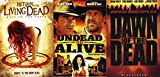 The More People Die, The More the Dead Will Rise - Dawn of the Dead (2004), Undead or Alive & Return of the Living Dead: Rave to the Grave 3-DVD Horror Collection