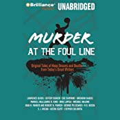 Murder at the Foul Line: Original Tales of Hoop Dreams and Deaths from Today's Great WritersOriginal Tales of Hoop Dreams and Deaths from Today's Great Writers | Otto Penzler
