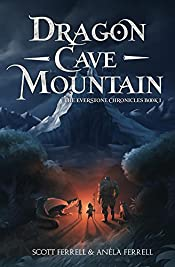 Dragon Cave Mountain (The Everstone Chronicles Book 1)