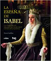 La España de Isabel (General): Amazon.es: Cunillera Tugues, Teresa ...