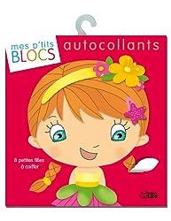 Mes p'tits blocs en autocollants : 8 petites filles à coiffer - Dès 4 ans