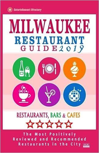 Milwaukee Restaurant Guide 2019 Best Rated Restaurants In Milwaukee