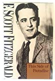 This Side of Paradise, F. Scott Fitzgerald, 0684156016