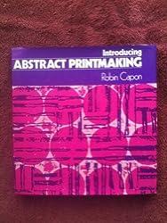 Introducing abstract printmaking