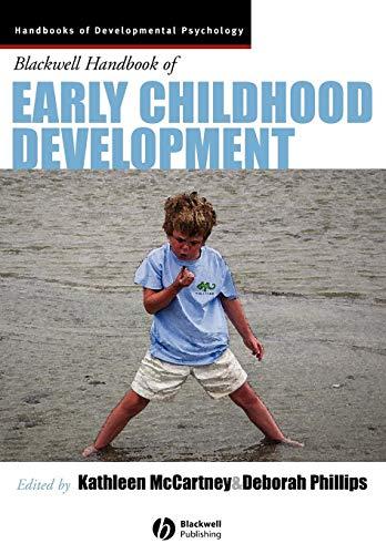 The Blackwell Handbook of Early Childhood Development (The Wiley Blackwell Handbook Of Family Psychology)