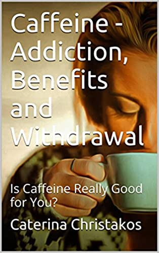 Download amazon ebook to pc caffeine addiction, benefits and.
