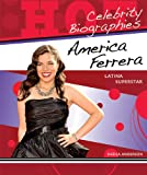 America Ferrera, Sheila Anderson, 0766036251
