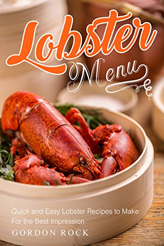 Lobster Menu: Quick and Easy Lobster Recipes to Make For the Best Impression Lobster Pot Pie