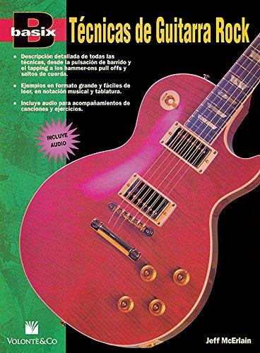 Basix -- Téchnicas de Guitarra Rock: Spanish Language Edition, Book & CD (Basix(R) Series) (Spanish Edition) ()