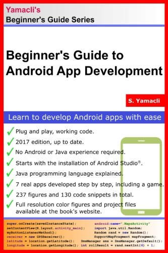 Beginner's Guide to Android App Development: A Practical Approach for Beginners ebook
