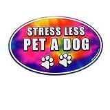 Stress Less Pet A Dog Car Magnet