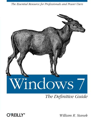 Price comparison product image Windows 7: The Definitive Guide: The Essential Resource for Professionals and Power Users