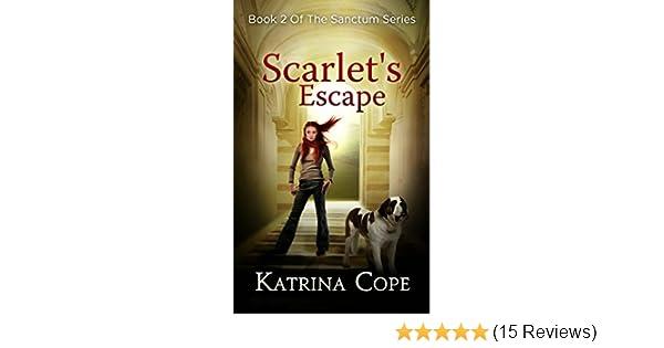 Amazon scarlets escape book 2 the sanctum series ebook amazon scarlets escape book 2 the sanctum series ebook katrina cope kindle store fandeluxe Gallery