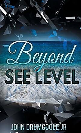 Beyond See Level