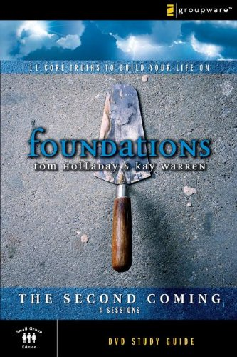 the-second-coming-study-guide-11-core-truths-to-build-your-life-on-foundations