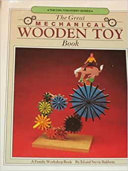 Book The Great Mechanical Wooden Toy Book (The Chilton Hobby Series)