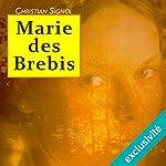 Marie des brebis | Christian Signol
