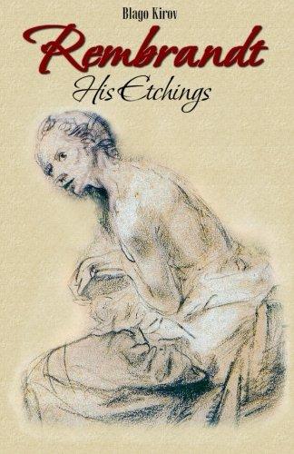 Rembrandt: His Etchings (Drawings & Etchings) (Volume 1)