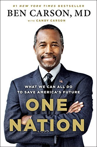 One Nation: What We Can All Do to Save America's Future by Ben Carson M.D. (2014-05-20)