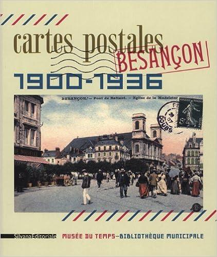 Télécharger en ligne Cartes postales Besançon (1900-1936) epub pdf