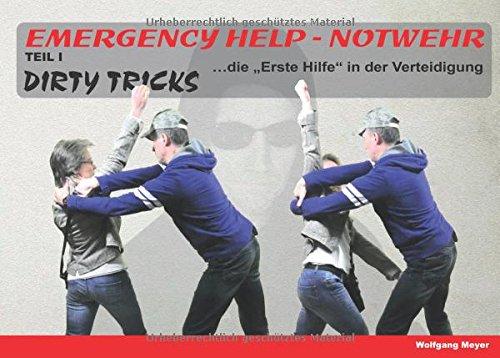 Emergency Help - Notwehr Teil I Dirty Tricks:
