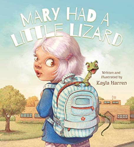 Mary Had a Little Lizard (The Words To Mary Had A Little Lamb)