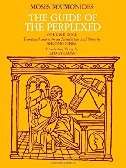 moses maimonides the guide of the perplexed tr s pines