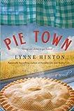 Pie Town, Lynne Hinton, 0062045083