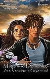 Maya und Domenico: Zwei Verliebte im Gegenwind: Band 7 der Erfolgsserie