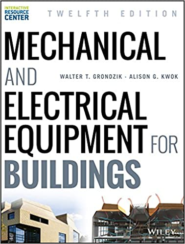 Mechanical and Electrical Equipment for Buildings: Walter T