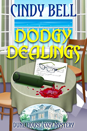 Dodgy Dealings (Dune House Cozy Mystery Series Book 5)